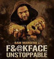BAM MARGERA'S FUCKFACE UNSTOPPABLE